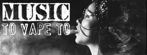 music-to-vape-to