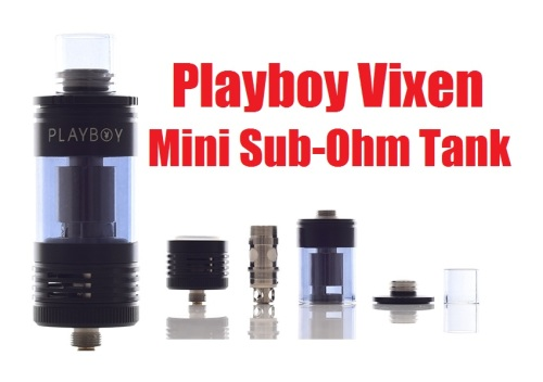 playboy vixen mini subohm tank