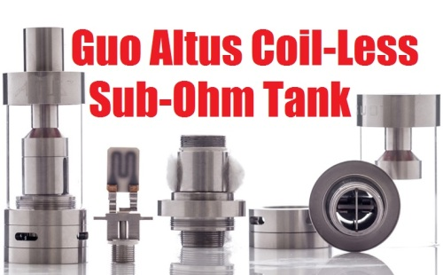 Guo Altus Coil-Less CVU Chip Sub-Ohm Tank