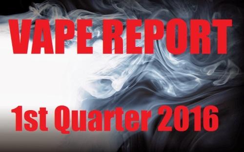 vape report 1st quarter 2016