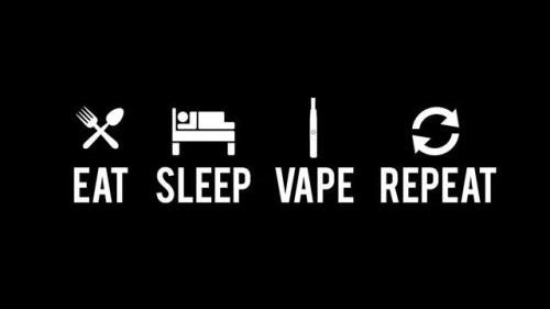 eat.sleep.vape.repeat