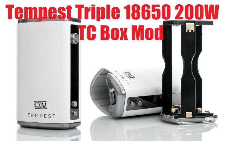 The Council of Vapor Tempest Triple 18650 200W TC Box Mod