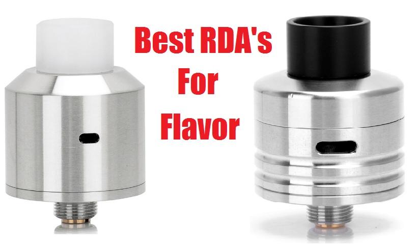 best rdas for flavor